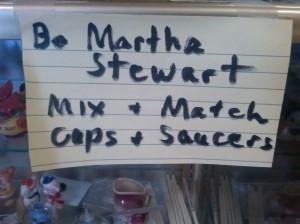 Be Martha Stewart